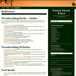 Timber Frame Tools » Reference