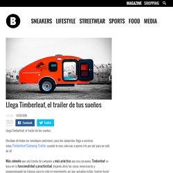 Llega Timberleaf, el trailer de tus sueños