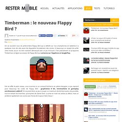 Timberman : le nouveau Flappy Bird ? dans Adresse Android, iPad, iPhone