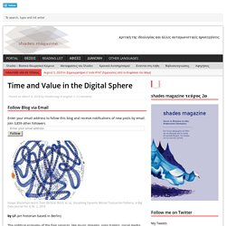 Time and Value in the Digital Sphere