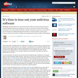 » It's time to toss out your antivirus software | George Ou | ZDNet.com