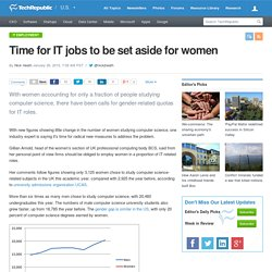 Time for IT jobs to be set aside for women