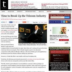 Time to Break Up the Telecom Industry