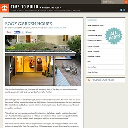 Time to Build - Roof Garden House
