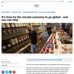 It's time for the circular economy to go global - and you can help