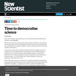 Time to democratise science