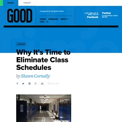 Why It's Time to Eliminate Class Schedules | Grades on GOOD