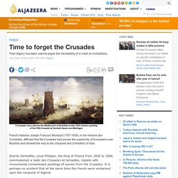 Time to forget the Crusades
