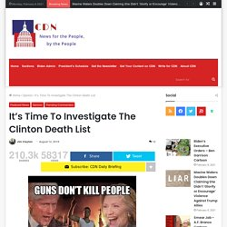It's Time To Investigate The Clinton Death List