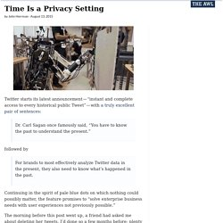 Time Is a Privacy Setting