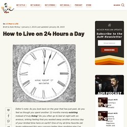 How to Live on 24 Hours Per Day