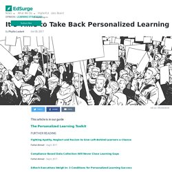 It's Time to Take Back Personalized Learning
