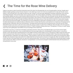 The Time for the Rose Wine Delivery