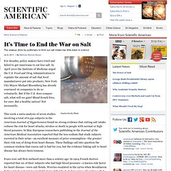 It's Time to End the War on Salt