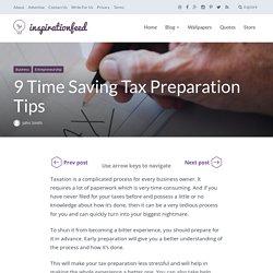 9 Time Saving Tax Preparation Tips
