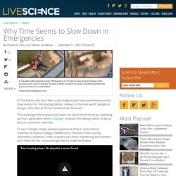 Why Time Seems to Slow Down in Emergencies