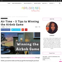 Air Time - 5 Tips to Winning the Airbnb Game
