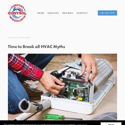 Time to Break all HVAC Myths
