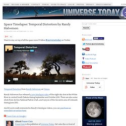 Space Timelapse: Temporal Distortion by Randy Halverson