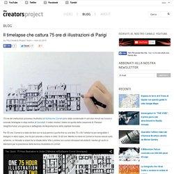 Il timelapse che cattura 75 ore di illustrazioni di Parigi