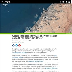 Google Timelapse lets you see how any location on Earth has changed in 32 years