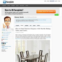 How to Find Timeless Elegance with Marble Dining Table and Chairs by Steven Smith