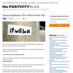 Timeless Optimism: Five of My Favorite Tips