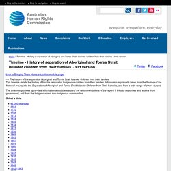Timeline - History of separation of Aboriginal and Torres Strait Islander children from their families - text version