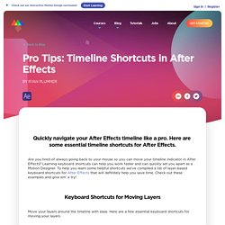 Pro Tips: Timeline Shortcuts in After Effects