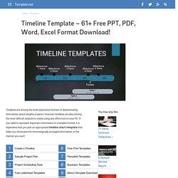Timeline Template - 61+ Free PPT, PDF, Word, Excel Format Download!