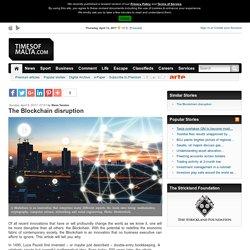 Times of Malta ‒ The Blockchain disruption