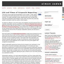 Life and Times of Corporate Reporting - simon zadek