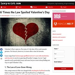 6 Times the Law Spoiled Valentine's Day