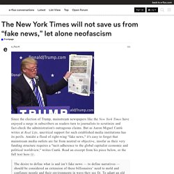 "The New York Times will not save us from ""fake news,"" let alone neofascism - Frontpage"