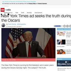 New York Times ad seeks the truth during the Oscars - Feb. 23, 2017