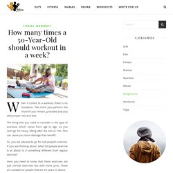 How Often You Should do Exercises in Week if You're Over 50?
