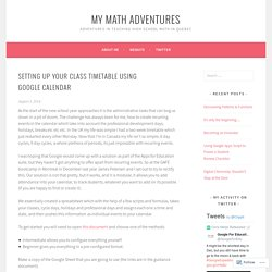 Setting up your class timetable using Google Calendar – My Math Adventures