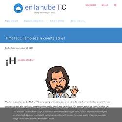 TimeTaco: ¡empieza la cuenta atrás!
