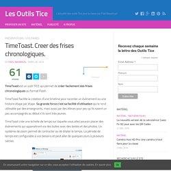 TimeToast. Creer des frises chronologiques. – Les Outils Tice