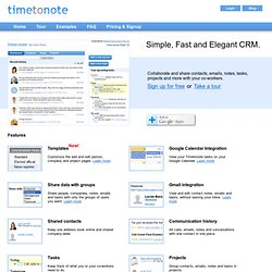 Timetonote - Free, Simple, Fast and Elegant CRM