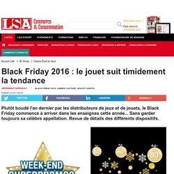 Black Friday 2016 : le jouet suit timidement... - Loisirs, culture