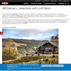 48 timmar i…Inverness och Loch Ness