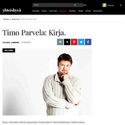 Timo Parvela: Kirja. - Hyvä olo - Yhteishyvä