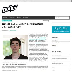 Timothé Le Boucher, confirmation d'un talent rare