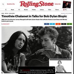 Timothée Chalamet in Talks For Bob Dylan Biopic