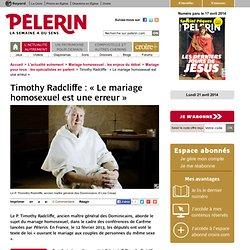Timothy Radcliffe : « Le mariage homosexuel est une erreur »