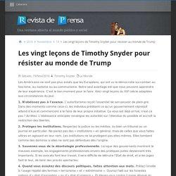 Les vingt leçons de Timothy Snyder pour résister au monde de Trump – Revista de Prensa