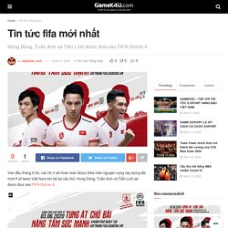Tin tức fifa mới nhất - GameK4u- Cập nhập tin tức esports nhanh nhất