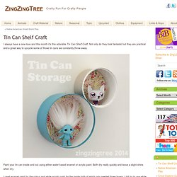 Tin Can Shelf Craft ZingZingTree
