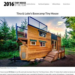 Tina & Luke's Basecamp Tiny House — Tiny House of the Year